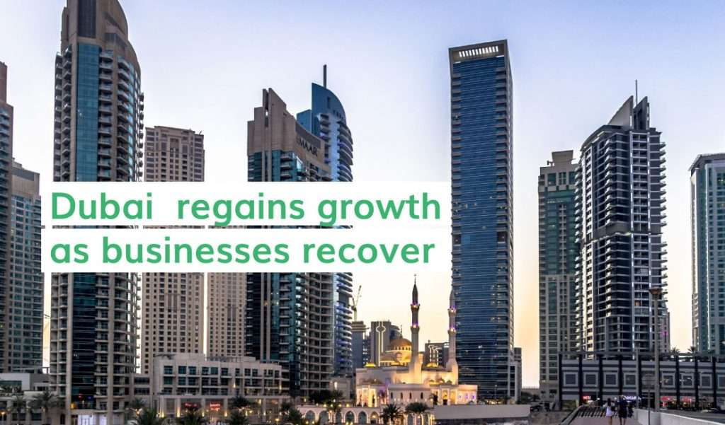 Dubai Economy Regains Growth in 2021